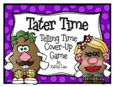 Tater Time - Time to the Hour, Half Hour, and Quarter Hour