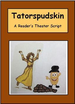 Reader's Theater - Fractured Fairy Tale - Tatorspudskin
