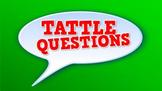 Tattle Questions! (video)