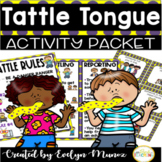 Tattle Tongue Activity Packet