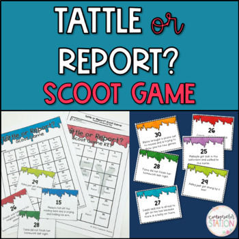Tattle or Report Classroom Scoot Game/Activity with 30 Prompts