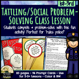 Tattling, Reporting, & Social Problem-Solving Class Lesson