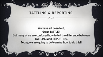 Tattling VS Reporting PowerPoint Guidance Lesson - w/ Video PBIS Editable