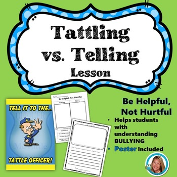 Tattling VS.Telling Lesson with poster Anti-Bullying Lesson