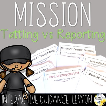 Tattling Vs Reporting - Interactive Guidance Lesson