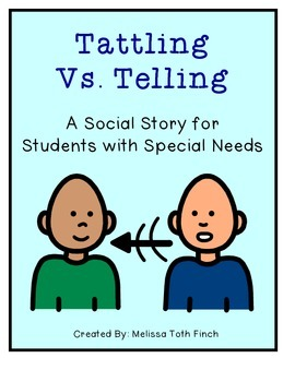 Tattling Vs. Telling- Social Story for Students With Special Needs