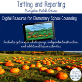 Tattling and Reporting Digital pumpkin patch counseling lesson