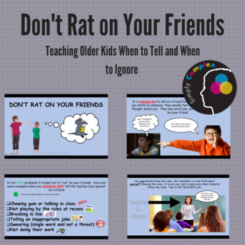 Tattling for Older Students; Don't Rat Your Friends Out