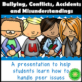 Types of Conflict: Accidents, Bullying and Misunderstandings