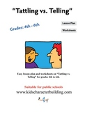 Tattling vs Telling Grades 4-5-6