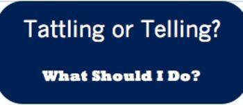 Tattling vs. Telling Poster
