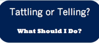 Tattling vs. Telling Poster