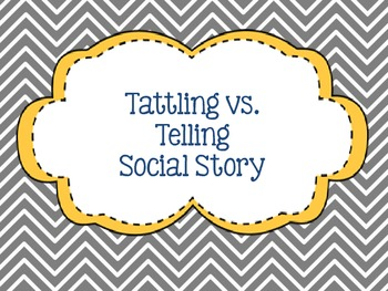 Tattling vs. Telling Social Story