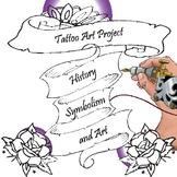 Tattoo Art Project; Symbolism+History+Art