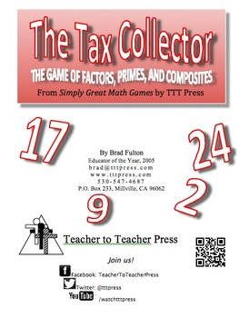Tax Collector: The Game of Primes, Composites, and Factors