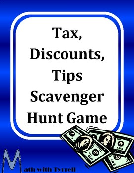Tax, Discounts, and Tips Scavenger Hunt Game