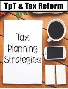 TpT & Tax Reform: Tax Planning Strategies