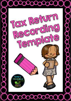 Tax Return Recording Template- For Teachers!