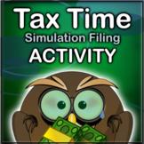 Tax Time Simulation Filing Activity + Quiz