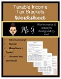 Taxable Income/Tax Brackets