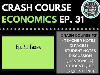 Taxes: Crash Course Economics #31