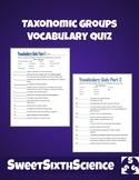 Taxonomic Groups Vocabulary Quiz Bundle