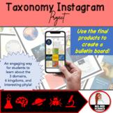 Taxonomy Instagram Project: Explore 3 Domains, 6 Kingdoms,