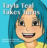 Tayla Teal Takes Turns