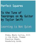 Taylor Swift Math: Perfect Squares (Video, Lyrics, Notes, Vocabulary, Practice)