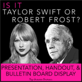 Taylor Swift or Robert Frost Interactive Bulletin Board, P