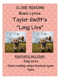 "Taylor Swift's ""Long Live"" Song Lyric Close Reading Comprehension"