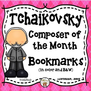 Tchaikovsky Bookmarks (Composer of the Month)