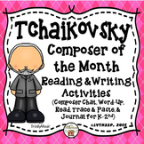 Tchaikovsky Reading and Writing Activities (Composer of the Month)