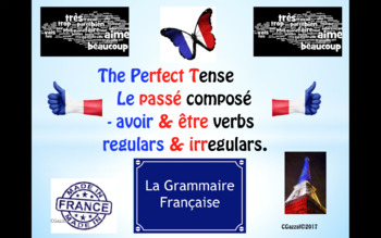 The Perfect Tense in French - Avoir & Etre Verbs - A Complete Guide.