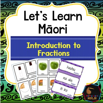 Te Reo Māori Introduction to Fractions