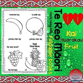 Te Reo Māori: Kai- Huarākau-Fruit Foldable Book #11