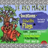 Te Reo Māori: Locations-Tūwāhi **Flags**