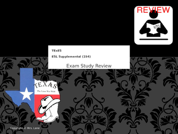 TeXes ESL Supplemental (154) Exam Study Review (Powerpoint)