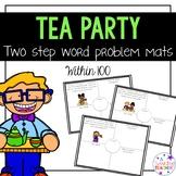 Tea Party 2 step word problem mats!