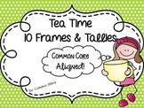 Tea Time 10 Frames & Tallies