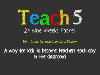 Teach 5: 2nd Nine Weeks --5th Grade Common Core