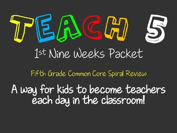 Teach 5: First Nine Weeks -  Fifth Grade Common Core Standards