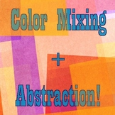 Teach Color Theory with this expressive abstraction project
