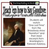 Teach 'Em How to Say Goodbye: Washington's Farewell Address