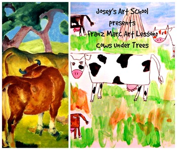 Art Lesson Teach Franz Marc to K - 3rd:Cows Under Trees Art History and Project