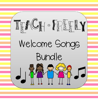 Teach Freely Welcome Song Bundle