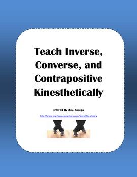 Teach Inverse, Converse, & Contrapositive Kinesthetically
