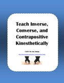 Teach Inverse, Converse, & Contrapositive Kinesthetically