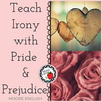 Teach Irony with Pride and Prejudice