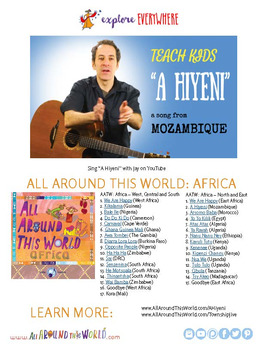 "Teach Kids About Africa -- Let's Sing ""A Hiyeni"" -- All Around This World"